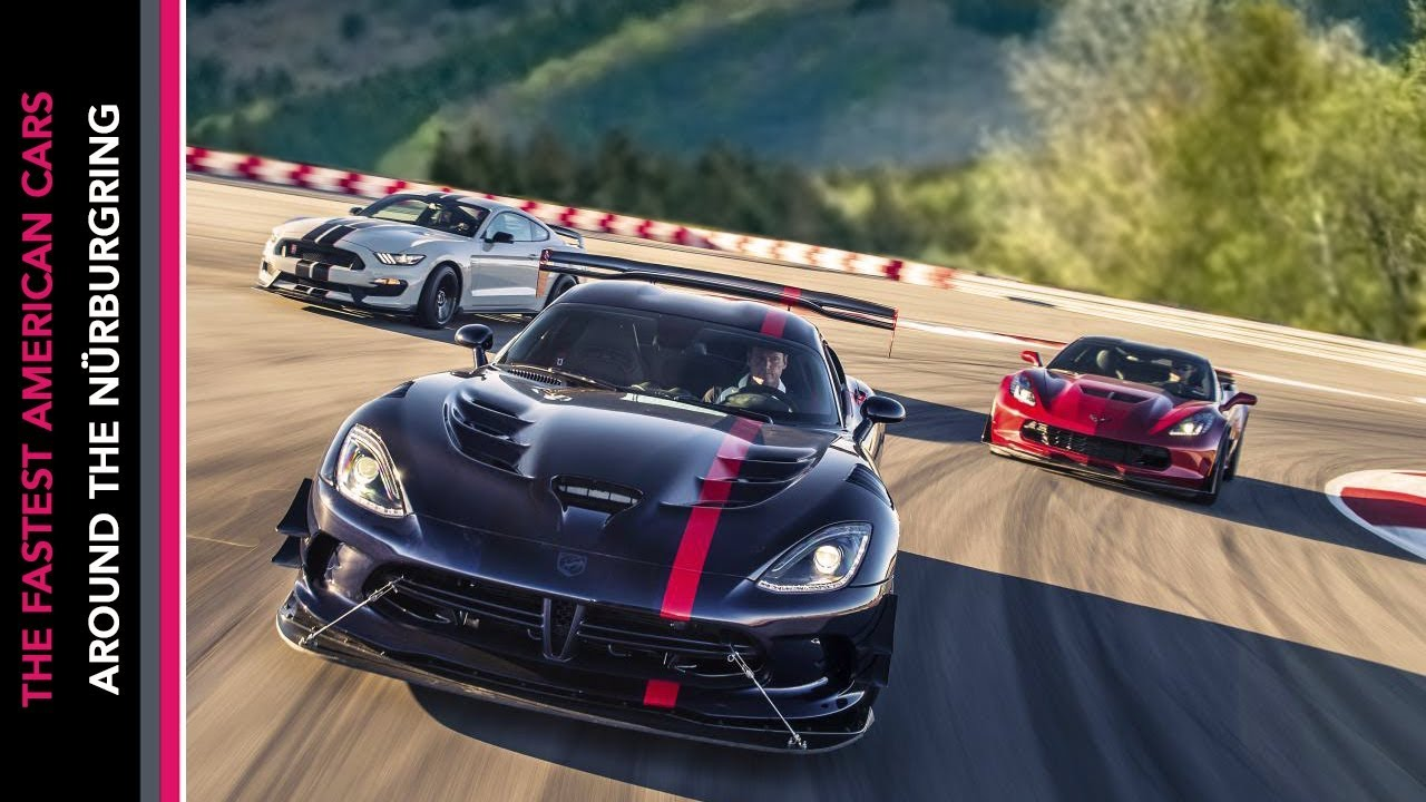 The Top 10 Fastest American Cars Around Nürburgring