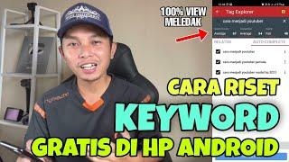 Cara Riset Kata Kunci Youtube di HP Android - View Naik 100%