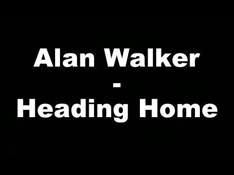 Alan Walker - Heading Home (Hungarian lyrics\Magyar felirat)