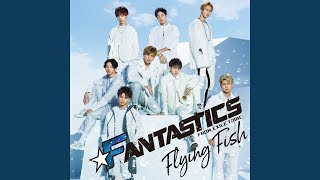 FANTASTICS from EXILE TRIBE - Can't Give You Up