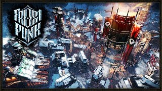 Building A Mighty City! - Frostpunk Gameplay #2