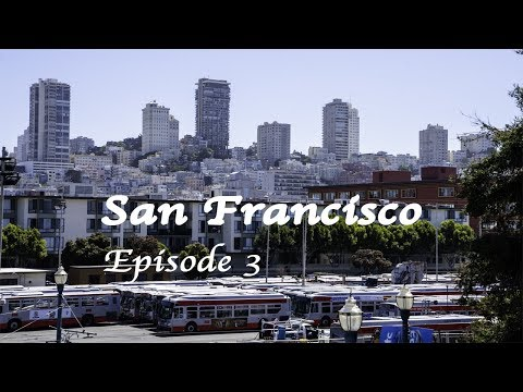 Vlog 5 San Francisco Ep. 3