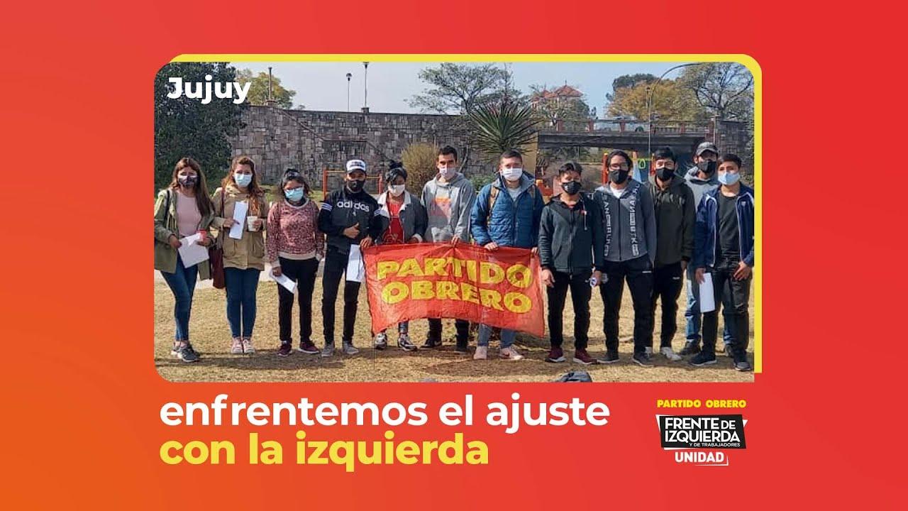 Para defender el derecho a estudiar y por trabajo genuino, vamos con el FIT-U // Juventud Jujuy