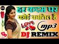 Har Kadam Par Koi Katil Hai[Dj Remix] Love Dholki Mix Dj Song Remix By Dj Rupendra Style