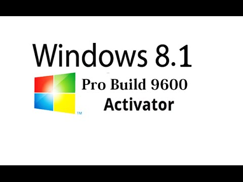 How to Activate windows 8.1 Pro Build 9600...