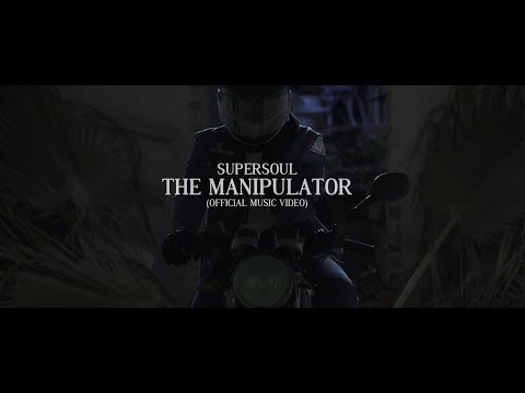 Supersoul - The Manipulator (Official Music Video)