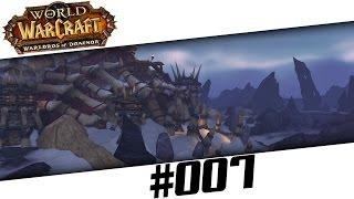 Der Schamane machts! - World of Warcraft Warlords of Draenor - #007