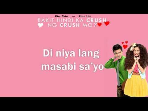 [ENG-SUB] Bakit Hindi Ka Crush Ng Crush Mo? Theme song/w lyrics