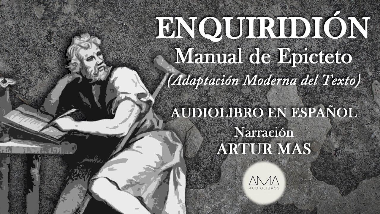 """Epicteto - Enquiridión: Manual de Epicteto """"Modernizado"""