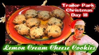Lemon Cream Cheese Cookies : Day 18 Trailer Park Christmas 2012