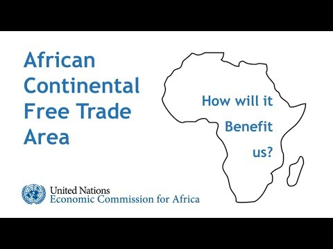 African Continental Free Trade Area (AfCFTA) - How will it benefit us in practice?