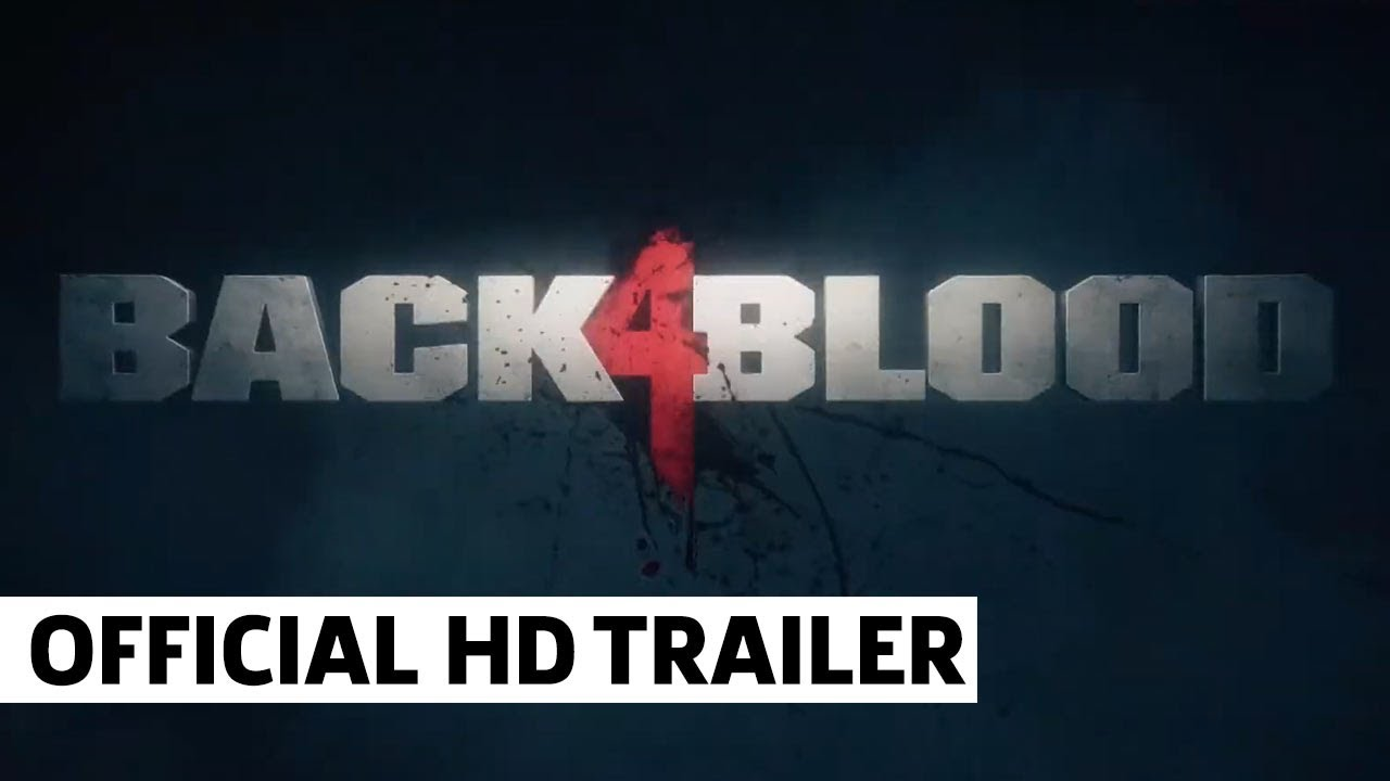 Back 4 Blood Trailer