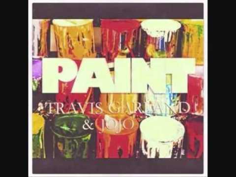 Paint - Travis Garland & JoJo Lyrics