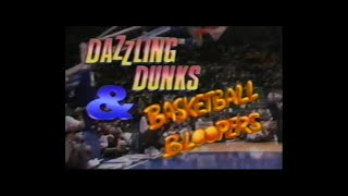 Dazzling Dunks & Basketball Bloopers