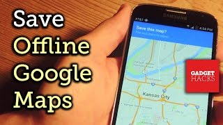 Save Your Google Maps for Offline Use on Android & iOS [How-To] Free HD Video