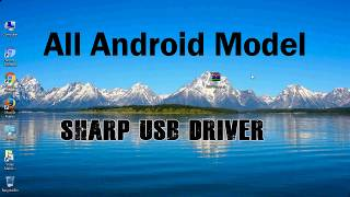 How to Install Sharp USB Driver for Windows | ADB and FastBoot