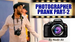 || Photographer Prank || Part 2 By Nadir Ali In P4Pakao