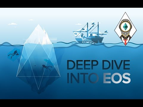 Deep Dive into EOS