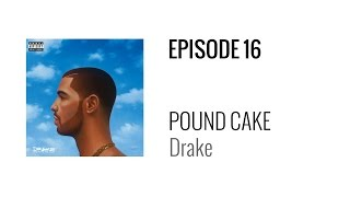 beat breakdown   pound cake by drake prod boi 1da jordan evans and matthew burnett