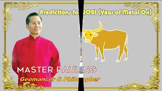 2021, New Year Forecast, Feng Shui Master, Paul Ng, Canada