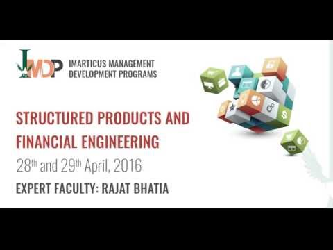 MDP Structured Products and Financial Engineering April 2016 - Workshop Review