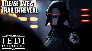 Star Wars Jedi: Fallen Order Release Date & Reveal Trailer! Details, Thoughts & Hopes!