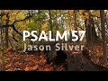 Psalm 57 song with lyrics be merciful to me by jason silver worship song mp3