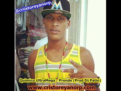 Quimico UltraMega   Prende (Prod Dj Patio) DEMBOW NEW 2014