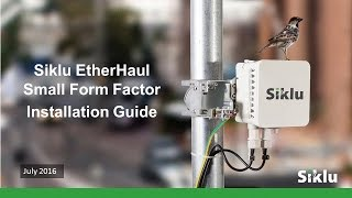 Siklu EtherHaul Small Form Factor Installation Guide