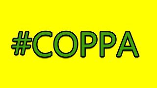 Is COPPA Going To DESTROY YouTube?
