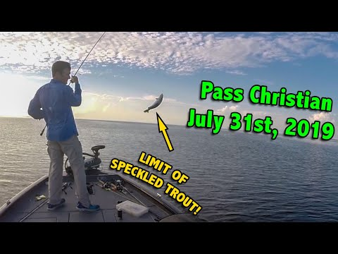 7-31-19 Pass Christian Speckled Trout