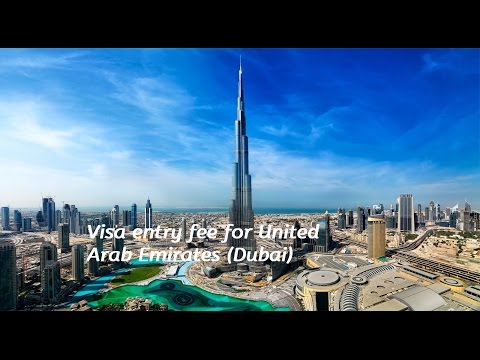 Visa Entry fees for United Arab Emirates/Dubai
