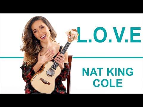 L.O.V.E. - NAT KING COLE Ukulele Tutorial with Play Along