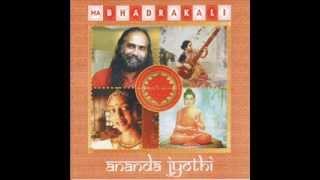Ananda Jyothi - Bhadrakali (Full album)