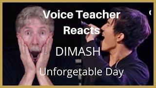 VOICE TEACHER REACTS TO DIMASH - UNFORGETTABLE DAY