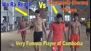 Full HD The very famous player || Sovanneth (Super Nerma) Vs Ra Ongrak || Original Video 2018