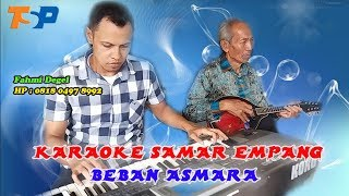 Download Lagu Karaoke Beban Asmara - Samar Empang Bogor mp3