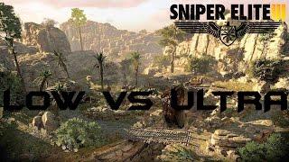 Low Vs Ultra - Sniper Elite 3 - Graphical Comparison