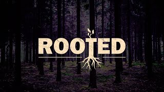 Rooted : Connected | Evident Church | Pastor Eric Baker