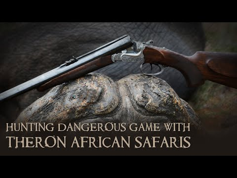 Dangerous Game Hunting With Theron African Safaris