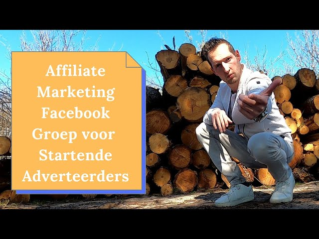 Affiliate Marketing Facebook Groep | Beginnen met Affiliate Marketing als online ondernemer!