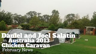 Daniel And Joel Salatin In Australia 2013. Chicken Caravan February News
