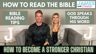 How To Read The Bible || God Speaks Through His Word || How To Become A Stronger Christian