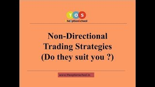 Non- Directional Trading Strategies - Let's talk about options by THE OPTION SCHOOL