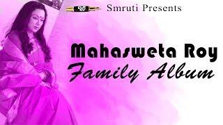 Mahasweta Roy Family Photo Album - On Smruti