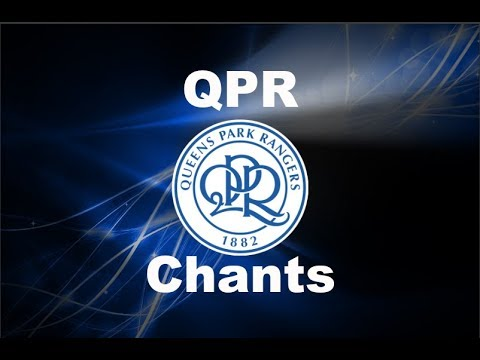 Queens Park Rangers' Best Football Chants Video | HD W/ Lyrics