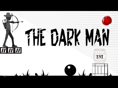 The Dark Man | The Official Archery Apple Shooter Game Android Walkthrough
