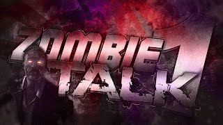 Zombie Talk #1 #ZombieTalk