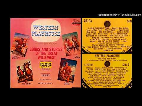 WESTERN PLAYHOUSE (full album) - Songs and Stories adapted from Classics Illustrated Magazine