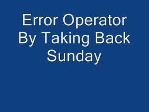 Taking Back Sunday-Error Operator
